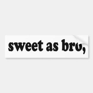 Autocollant De Voiture bonbon comme bro, dire drôle de kiwi (Nouvelle