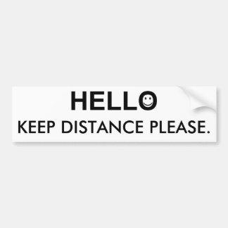 Autocollant De Voiture Bonjour et gardez le mot de distance