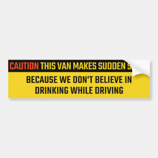 Autocollant De Voiture Ce Van Makes Sudden arrêts à ne pas boire et ne