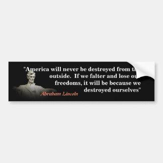 Autocollant De Voiture Citation d'Abraham Lincoln sur la destruction de
