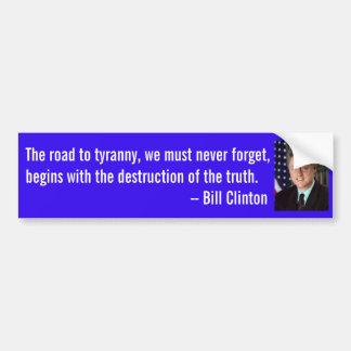 Autocollant De Voiture Citation de Bill Clinton sur la vérité