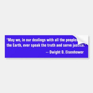 Autocollant De Voiture Citation d'Eisenhower sur parler la vérité