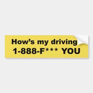 Autocollant De Voiture Comment mon conduit ? *** DE F VOUS