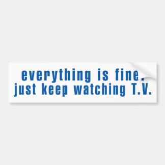 Autocollant De Voiture Continuez juste à regarder la TV