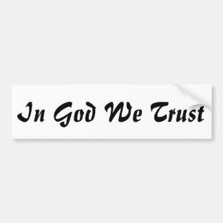 Autocollant De Voiture Dans Dieu nous faisons confiance à l'adhésif pour
