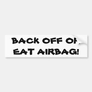 Autocollant De Voiture Dégagez ou mangez l'airbag