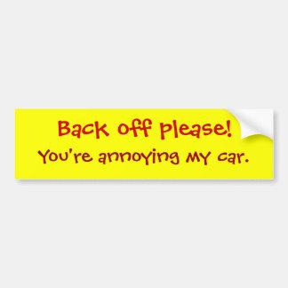 Autocollant De Voiture Dégagez svp ! , Vous ennuyez ma voiture