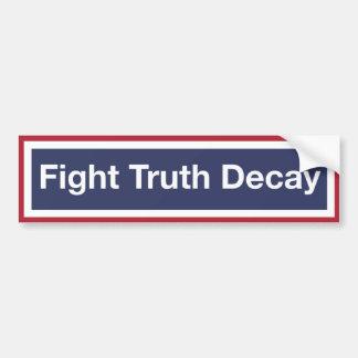 Autocollant De Voiture Délabrement de vérité de combat ! Résistez à