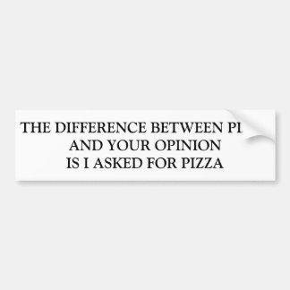 AUTOCOLLANT DE VOITURE DIFFÉRENCE ENTRE LA PIZZA ET VOTRE AVIS
