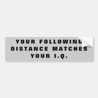 Autocollant De Voiture Distance suivante mêmes que le Q.I.