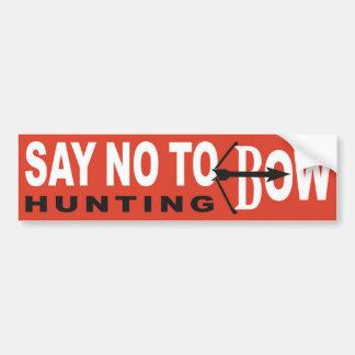 Autocollant De Voiture Dites non de cintrer la chasse