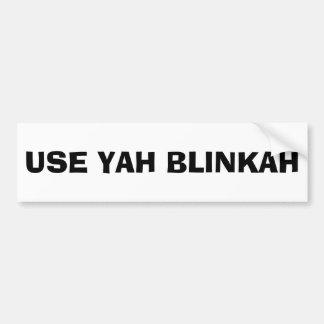 Autocollant De Voiture EMPLOYEZ YAH BLINKAH (noir et blanc)
