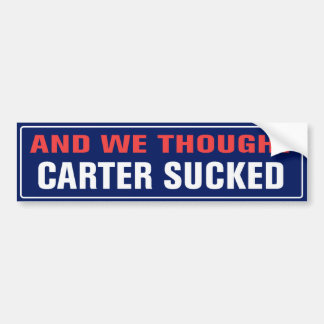 Autocollant De Voiture Et nous avons pensé Carter sucé