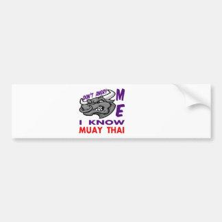 Autocollant De Voiture Fait pas fâché je, je sait thaïlandais de Muay