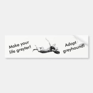 Autocollant De Voiture Faites le greyter de la vie - adopter l'adhésif