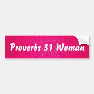 Autocollant De Voiture Femme des proverbes 31 (arrière - plan rose)