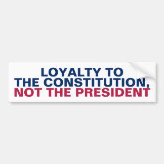 Autocollant De Voiture Fidélité à la constitution pas le président