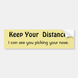 Autocollant De Voiture Gardez votre distance ! Avertissement drôle de