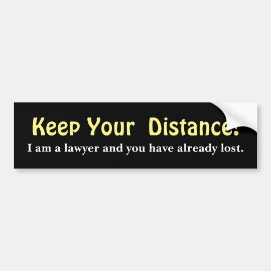 Autocollant De Voiture Gardez votre distance ! Avocat - message drôle