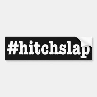 """Autocollant De Voiture """"#hitchslap """""""