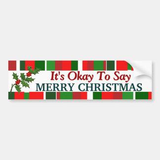 Autocollant De Voiture Il est correct de dire le Joyeux Noël