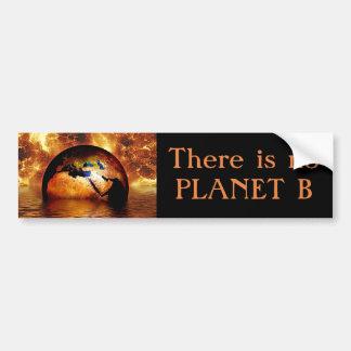 """Autocollant De Voiture """"Il n'y a aucune planète B"""" avec la terre brûlante"""