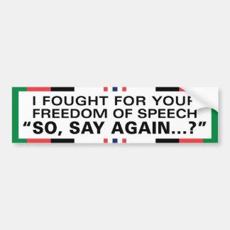 Autocollant De Voiture J'ai lutté pour votre liberté de parole -