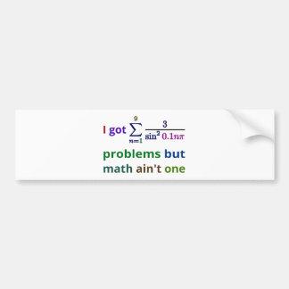 Autocollant De Voiture J'ai obtenu 99 problèmes mais les maths ne sont