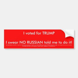 Autocollant De Voiture J'ai voté pour l'atout et non le Russe ne m'a dit