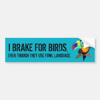 Autocollant De Voiture Je freine pour des oiseaux,