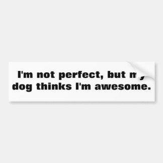 Autocollant De Voiture Je ne suis pas parfait, mais mon chien pense que