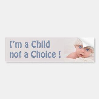 Autocollant De Voiture je suis UN ENFANT PAS UN CHOIX ! ADHÉSIF POUR