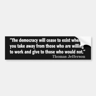 Autocollant De Voiture Jefferson : La démocratie cessera d'exister…