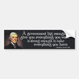 Autocollant De Voiture Jefferson : Prenez garde du grand gouvernement