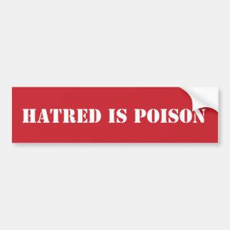 Autocollant De Voiture La haine est bumpersticker de pochoir de poison
