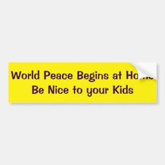 Autocollant De Voiture La paix du monde commence soit à la maison Nice à