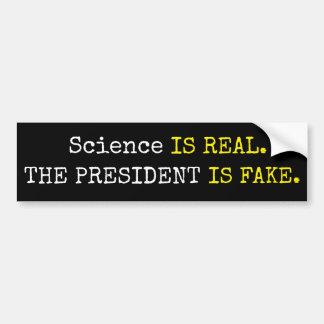 """Autocollant De Voiture La """"Science drôle est vraie. Le président est faux"""