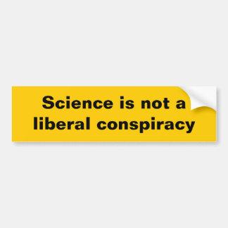 Autocollant De Voiture La Science n'est pas une conspiration libérale