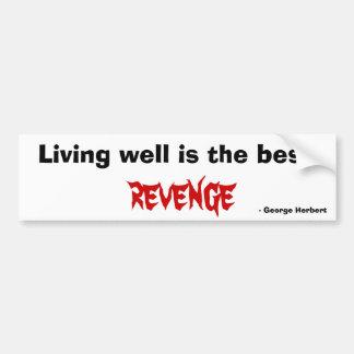 Autocollant De Voiture La vie bien est la meilleure vengeance