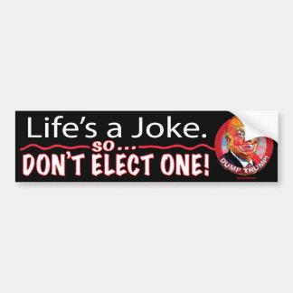 Autocollant De Voiture La vie est un Anti-Atout 2016 de plaisanterie