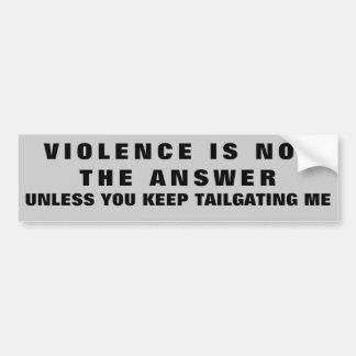 Autocollant De Voiture La violence n'est pas la réponse excepté le