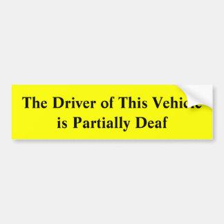 Autocollant De Voiture Le conducteur de ce véhicule est partiellement
