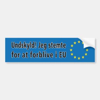 Autocollant De Voiture Le danois : Undskyld ! Stemte de Jeg pour à l'UE