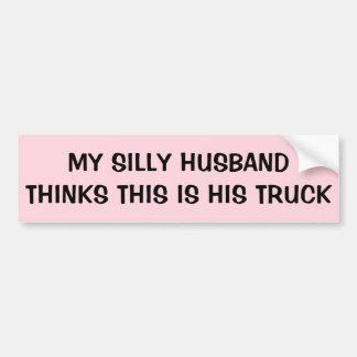 Autocollant De Voiture Le mari idiot pense que c'est son camion