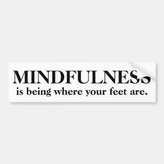 Autocollant De Voiture Le Mindfulness est où vos pieds sont