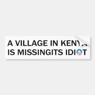 Autocollant De Voiture Le village au Kenya manque son idiot