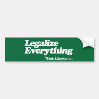 Autocollant De Voiture Légalisez tout pensent le bâton de butoir