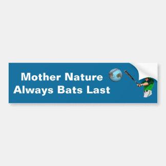 Autocollant De Voiture Les battes de mère nature toujours durent