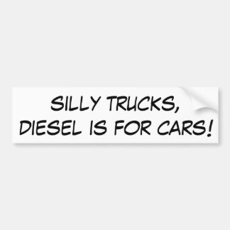 Autocollant De Voiture Les camions idiots, diesel est pour des voitures !
