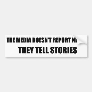Autocollant De Voiture Les médias ne rapporte pas des nouvelles - ils
